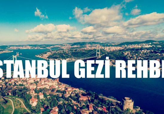 İstanbul Civarı Haftasonu Gezilecek Yerleri Rehberi